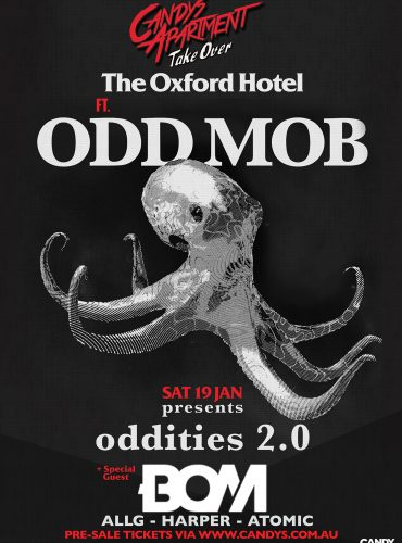 Odd Mob & Candys Takeover The Oxford Hotel